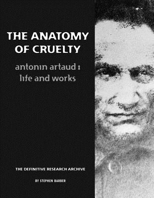The Anatomy of Cruelty By Barber, Stephen